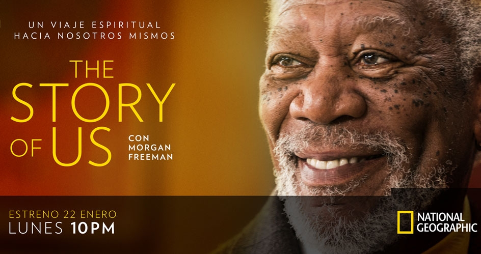 "National Geographic lanza ""The story of us con Morgan Freeman"""